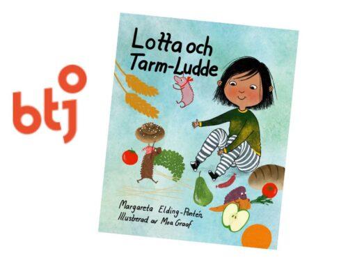 Recension av Lotta och Tarm-Ludde i BTJ-häftet!