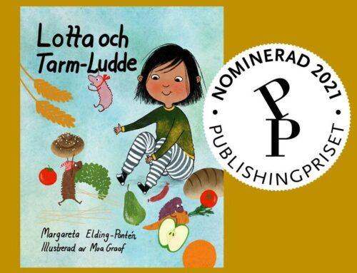 Lotta och Tarm-Ludde nominerad till Svenska Publishingpriset 2021